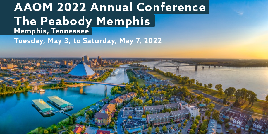 Save the Date for the 2022 AAOM Annual Conference